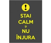 "Sticker ""Stai calm si nu injura"""